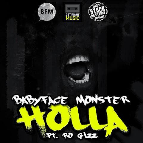 BABYFACE MONSTER - HOLLA FT. RO GIZZ