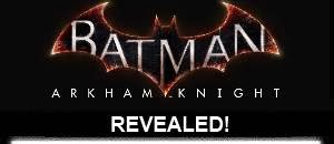http://ap.ign.com/en/news/11614/batman-arkham-knight-revealed