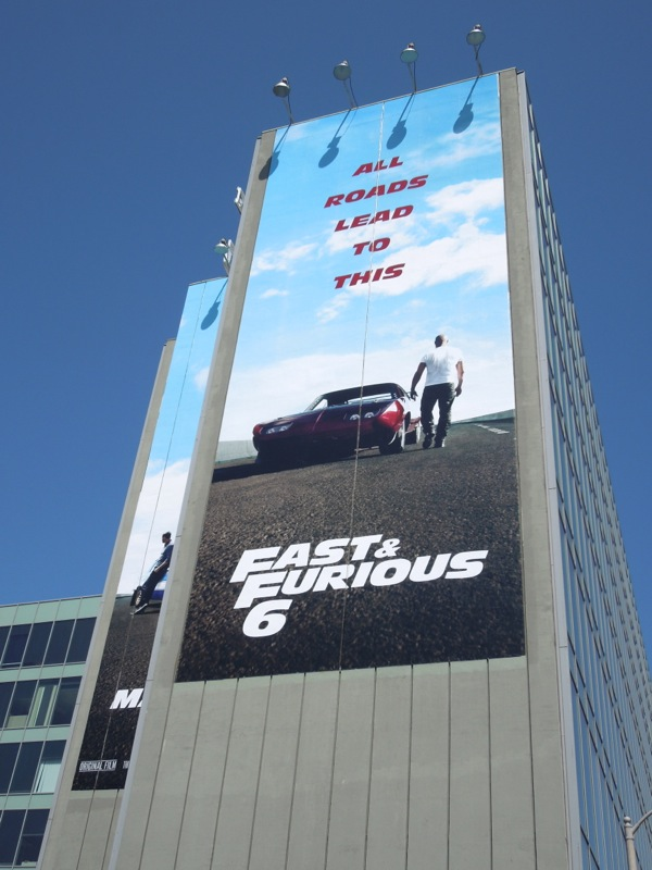 Giant Fast Furious 6 movie billboard