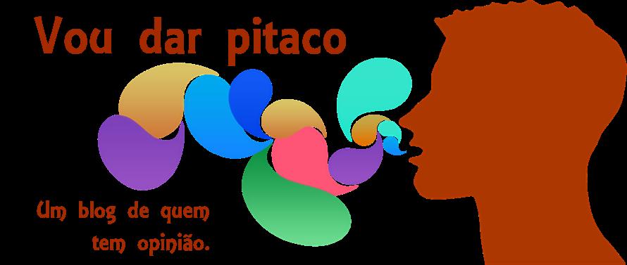 Vou dar Pitaco