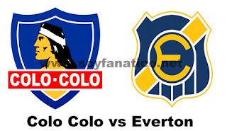 Colo Colo vs Everton - Fecha 10 Torneo Nacional