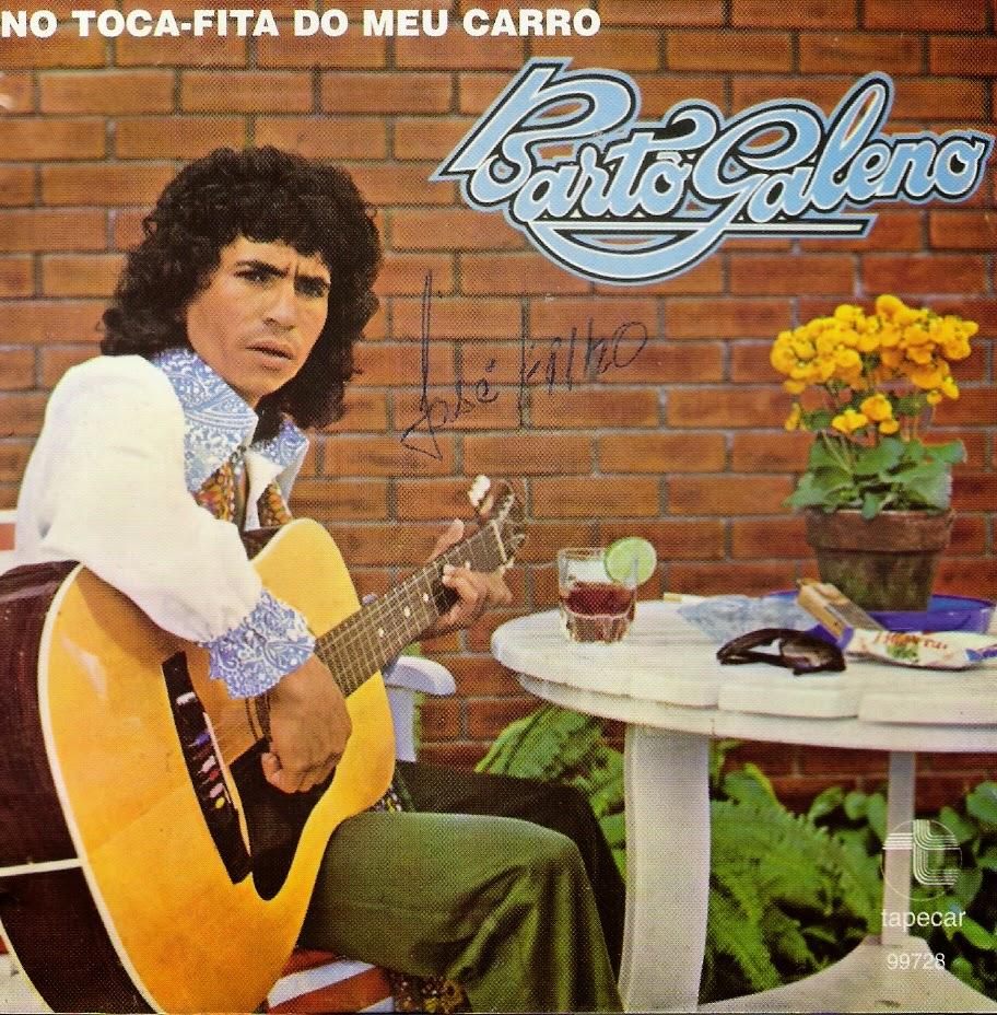 Baixar Bartô Galeno - No Toca Fita Do Meu Carro (1978)