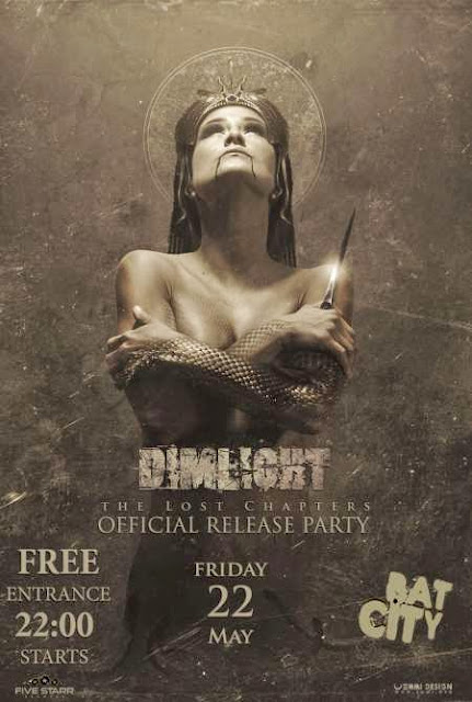 "DIMLIGHT - ""THE LOST CHAPTERS"" - official release party: Παρασκευή 22 Μαΐου @ Bat City -"