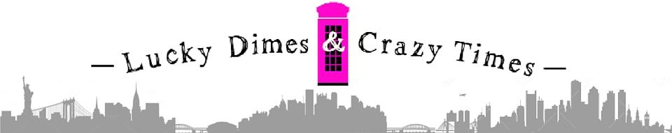 """Lucky Dimes &amp; Crazy Times <a href=""""http://luckydimesandcrazytimes.blogspot.com""""></a>"""