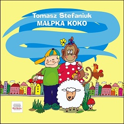 Tomasz Stefaniuk Małpka Koko...