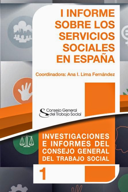 I Informe sobre los Servicios Sociales en España (CGTS, 2014)