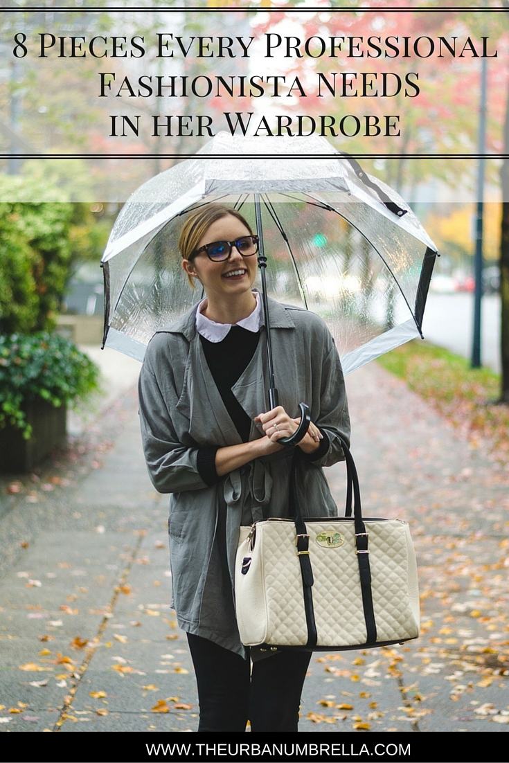 8 Pieces Every Professional Fashionista NEEDS in her Wardrobe