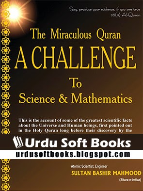 The Miraculous Quran A Challenge To Science & Mathematics