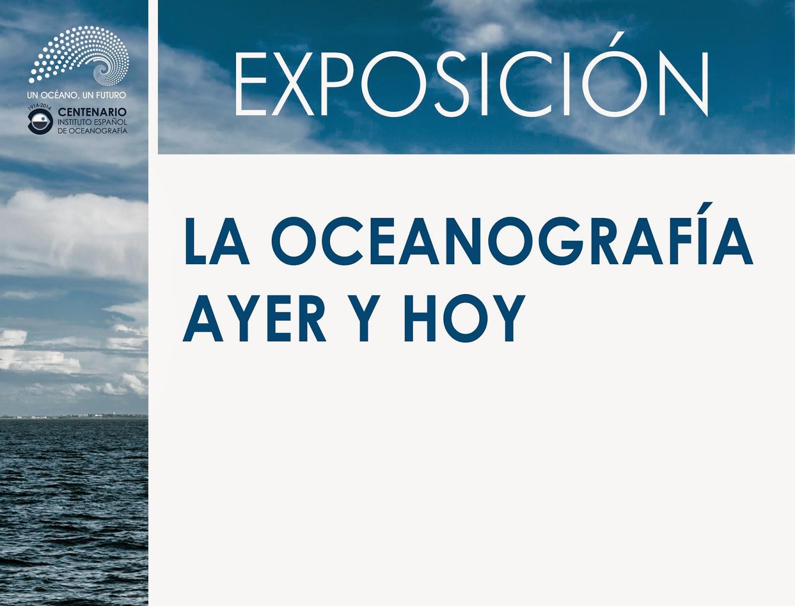 La oceanografía ayer y hoy