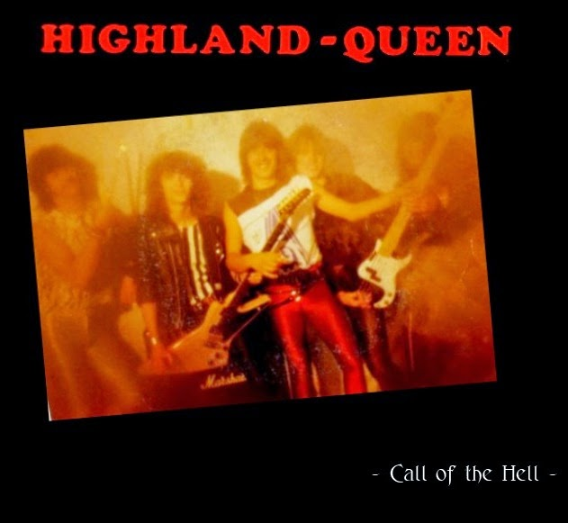 Highland Queen - Call of the Hell