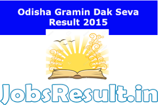 Odisha Gramin Dak Seva Result 2015