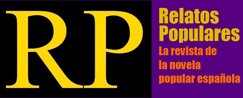 Relatos Populares, la revista de la novela popular Española