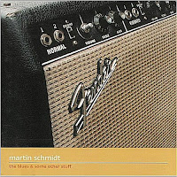 Martin Schmidt - The Blues & Some Other Stuff