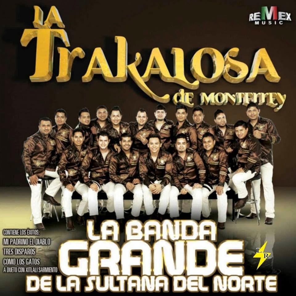 Descargar MP3 La Trakalosa De Monterrey - Tres Disparos Gratis