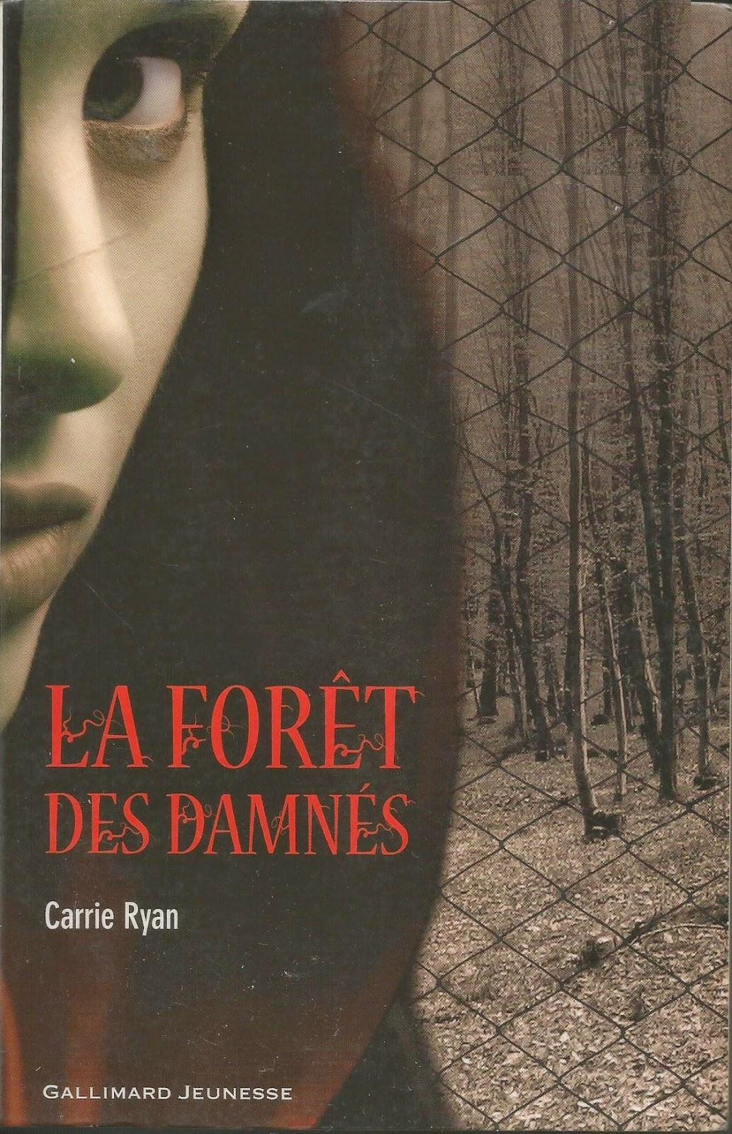 la forêt des damnés Carrie Ryan Les Mondes de Cassandre