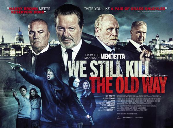 [MASTER มาใหม่ 1080P HQ] WE STILL KILL THE OLD WAY (2014) มาเฟียขย้ำนักเลง [MASTER][1080P HQ] [เสียงไทยมาสเตอร์ 5.1]