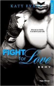 http://lesreinesdelanuit.blogspot.fr/2015/03/fight-for-love-t3-remy-de-katy-evans.html
