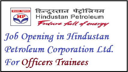 Government jobs, Latest Jobs, job vacancy, Job recruitment, Jobs in India, Current Job Opening, Jobs in HPCL, Hindustan Petroleum Jobs, OFFICER JOB, trainee job vaccancy,