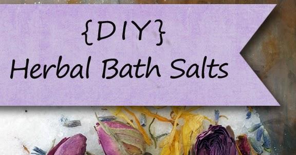 DIY Herbal Bath Salts