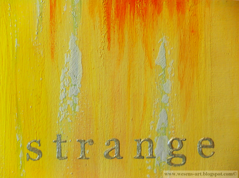 strangeVISIONS 3     wesens-art.blogspot.com