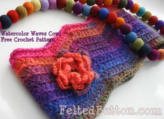Felted Button - Colorful Crochet Patterns: ::Watercolor Waves Cowl ...