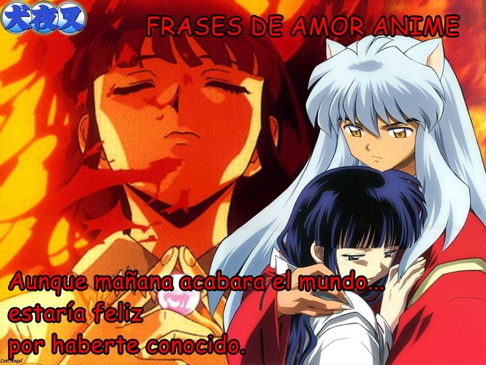 Frases De Amor Anime: Frases De Amor Anime - Inuyasha