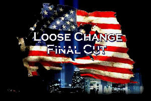 LOOSE CHANGE: LA VRIT SUR LE 11 SEPTEMBRE