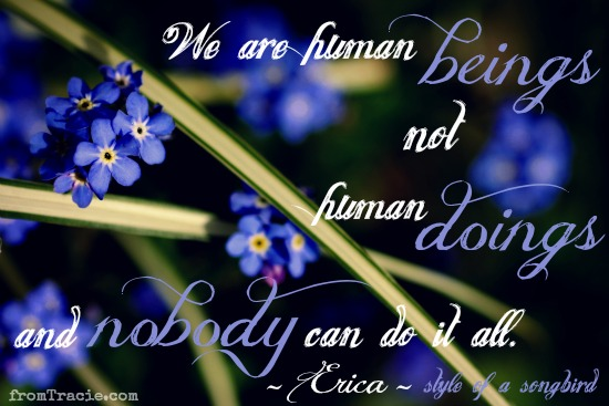 We are human beings not human doings