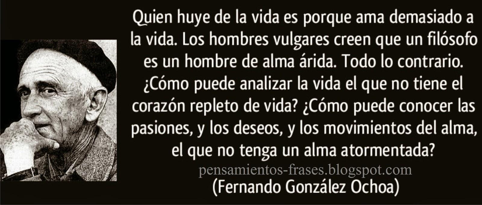 frases de Fernando González Ochoa