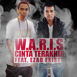 W.A.R.I.S - Cinta Terakhir (feat. Ezad Exists) on iTunes