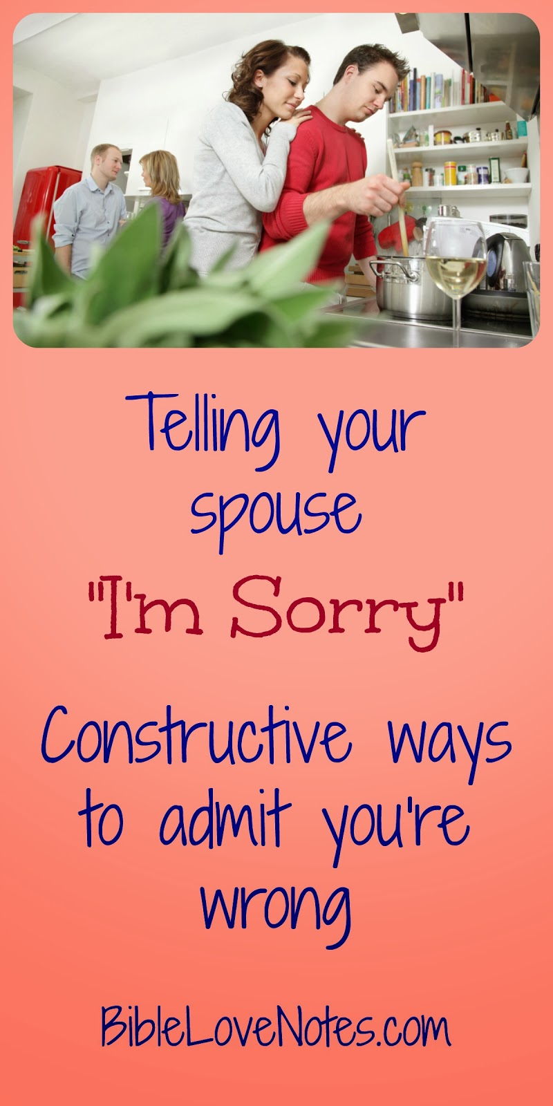 apologizing to spouse, forgiveness, repentance