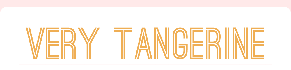 very tangerine