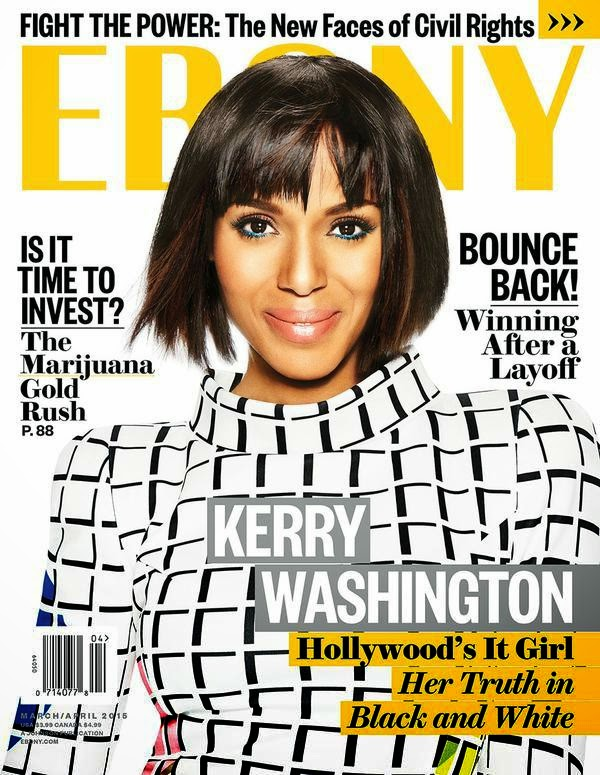 Actress @ Kerry Washington - Ebony magazine, April 2015