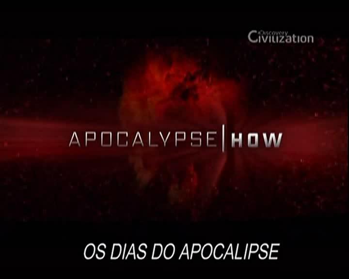 Download   Discovery Civilização   Os Dias do Apocalipse RMVB   Legendado