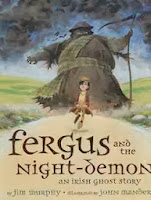 bookcover of Fergus and the Night Demon --an Irish ghost story by Jim Murphy