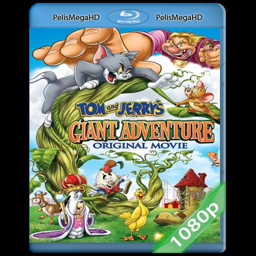 La Gigante Aventura de Tom y Jerry (2013) 1080P HD MKV ESPAÑOL LATINO