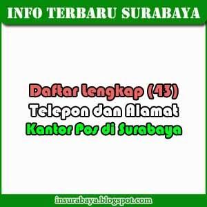 Telepon dan Alamat Kantor Pos di Kota Surabaya
