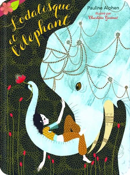 L'odalisque et l'éléphant de Pauline Alphen et Charlotte Gastaut