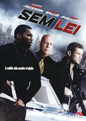 Baixar Filme Sem Lei (Dual Audio) Gratis s ryan phillippe policial jenna dewan tatum james remar bruce willis acao 50cent 2011