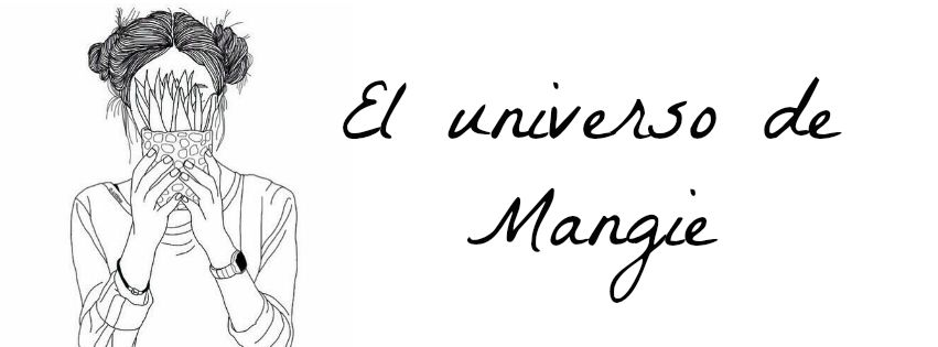 El universo de Mangie