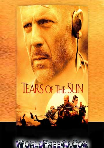 Poster Of Tears of the Sun (2003) Full Movie Hindi Dubbed Free Download Watch Online At worldfree4u.com