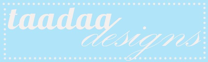 TaaDaa designs