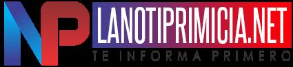 Lanotiprimicia.net - Te Informa Primero