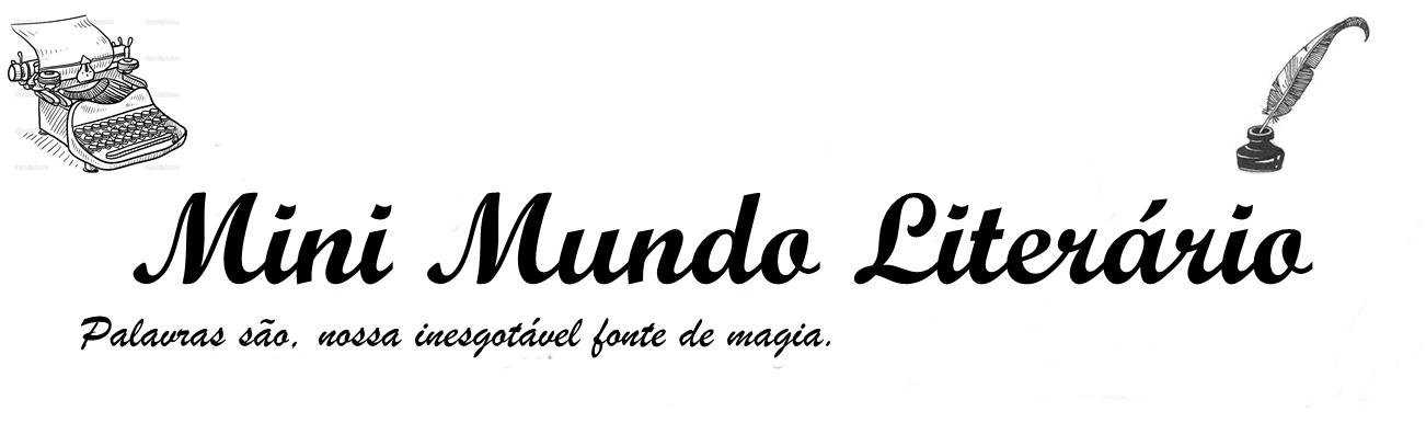 Mini Mundo Literário