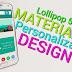 MATERIAL DESIGN 5.0 para cualquier Android