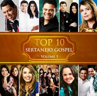 Top 10 - Sertanejo Gospel - Vol.1