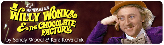 Willy Wonka & the Chocolate Factory quiz