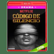Código de silencio (2017) NF WEBRip 720p Audio Dual Latino-Ingles