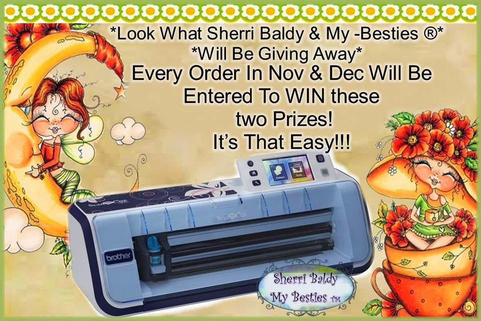 Win a Brother scan and cut from Sherri Baldy My Besties- Dec 24th