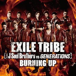 EXILE TRIBE (Sandaime J Soul Brothers VS GENERATIONS) - Burning Up